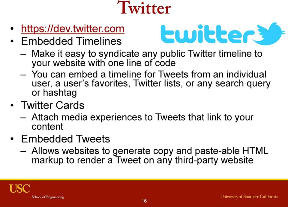 You can embed a timeline for Tweets from an individual user, a user s favorites, Twitter lists, or any search query