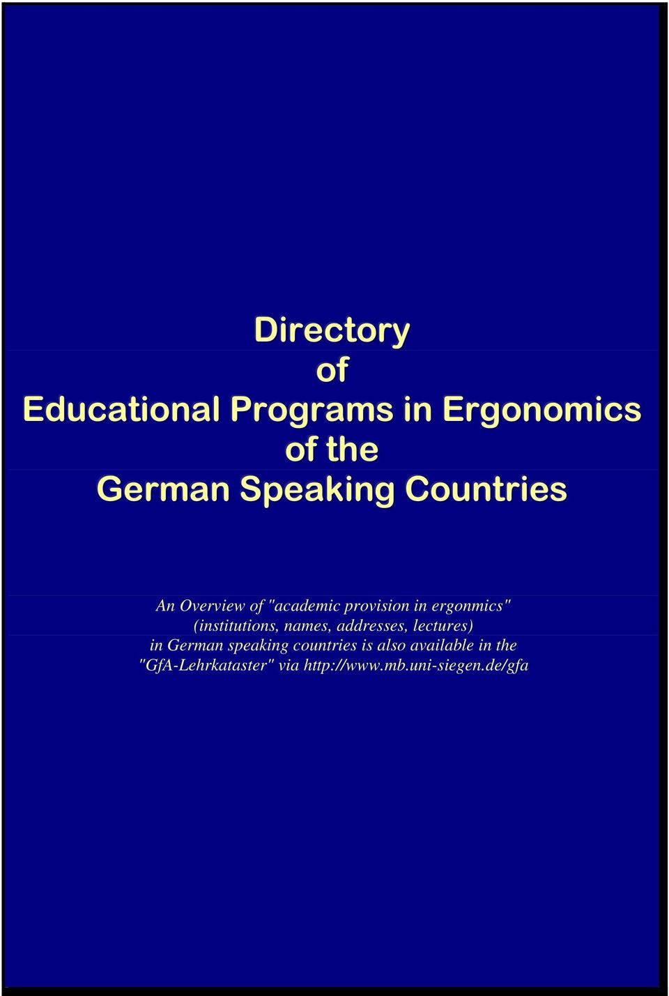 "ergonmics"" (institutions, names, addresses, lectures) in German"