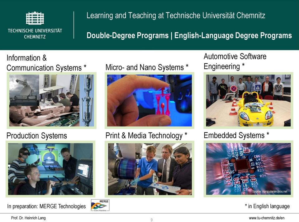 Engineering * Production Systems Print & Media Technology * Embedded