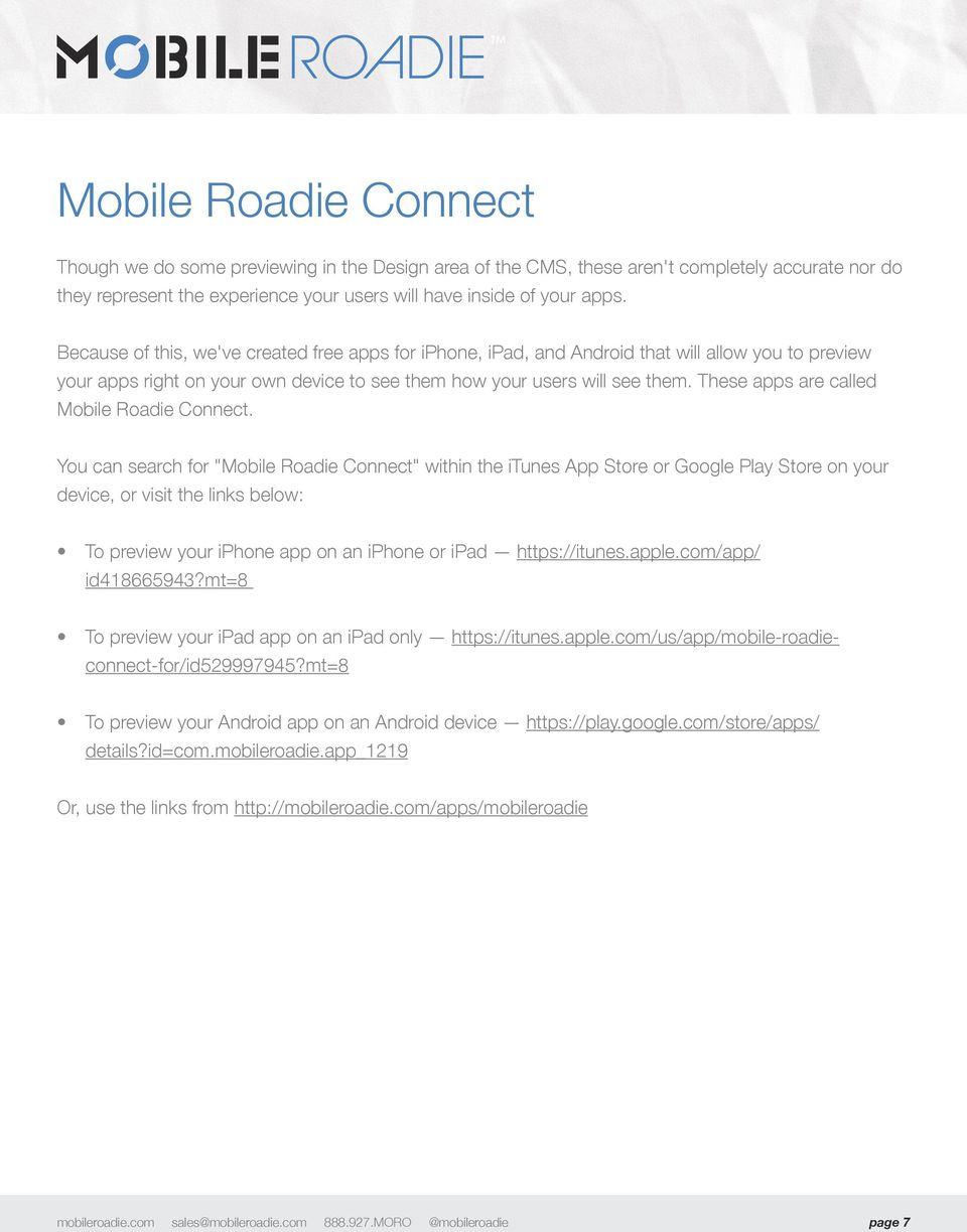 These apps are called Mobile Roadie Connect.