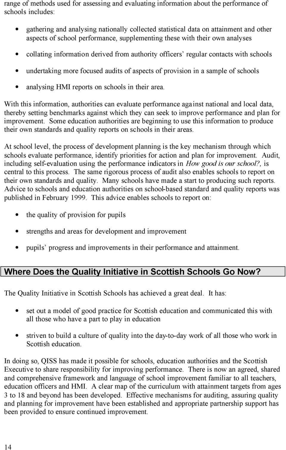 provision in a sample of schools analysing HMI reports on schools in their area.