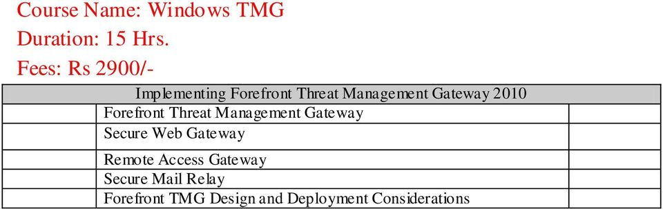 2010 Forefront Threat Management Gateway Secure Web Gateway