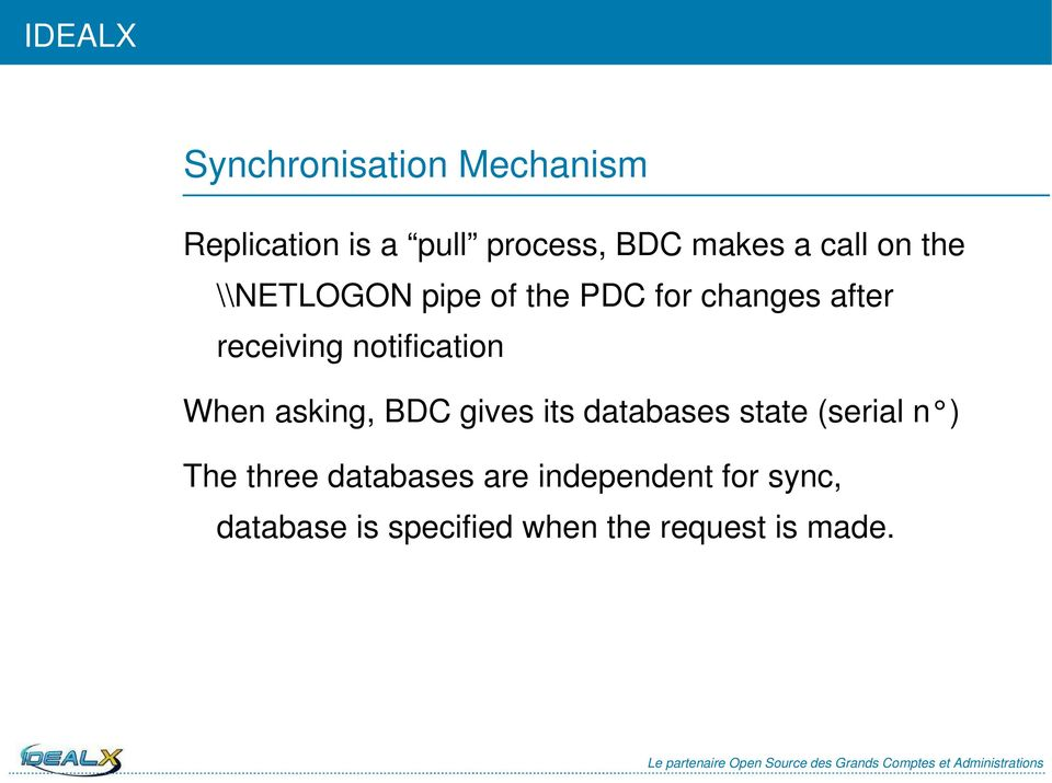 When asking, BDC gives its databases state (serial n ) The three databases