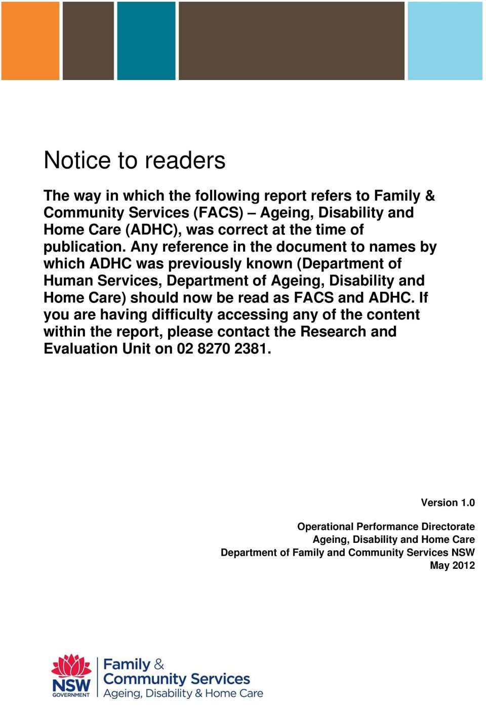 Any reference in the document to names by which ADHC was previously known (Department of Human Services, Department of Ageing, Disability and Home Care) should now
