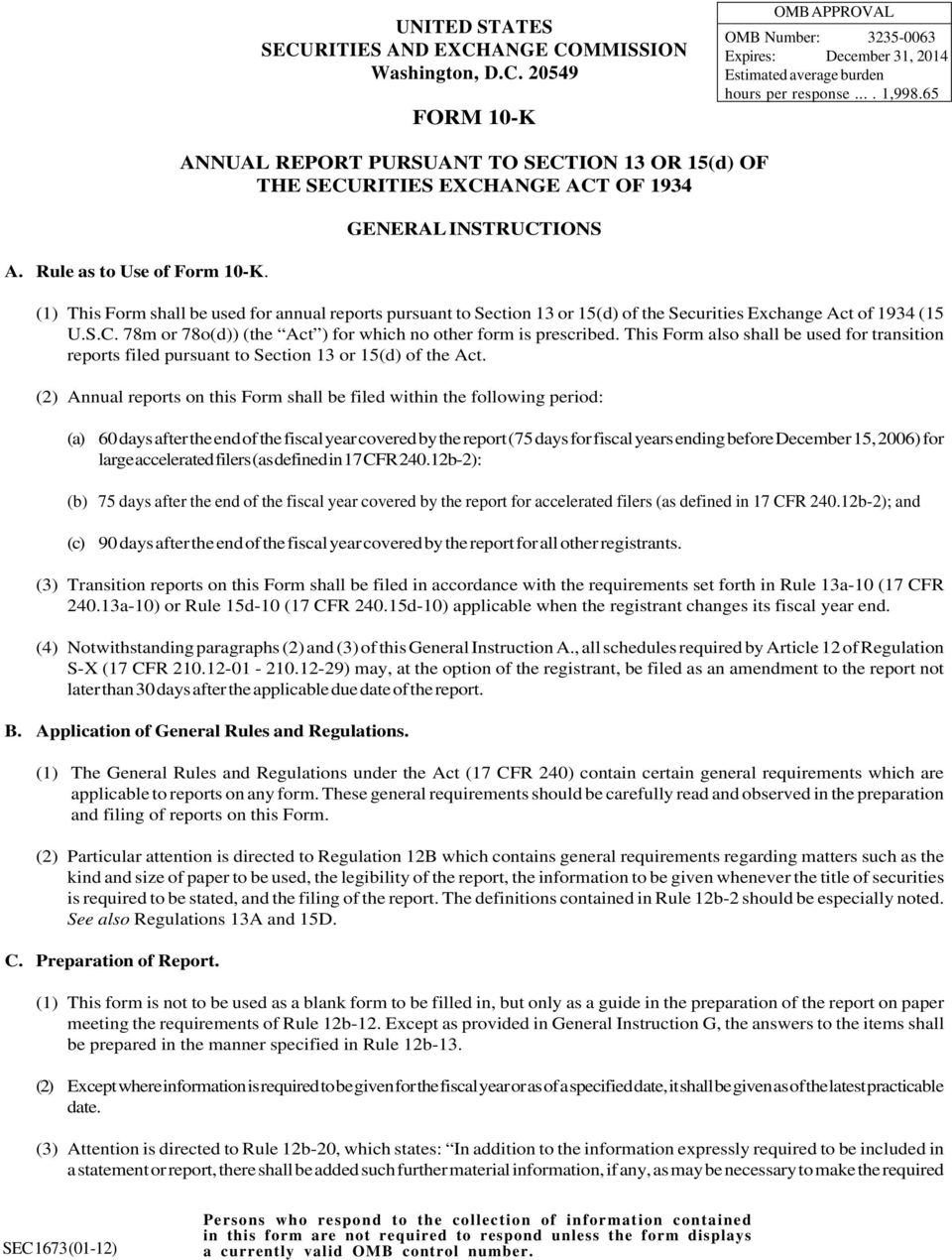 ANNUAL REPORT PURSUANT TO SECTION 13 OR 15(d) OF THE SECURITIES EXCHANGE ACT OF 1934 GENERAL INSTRUCTIONS (1) This Form shall be used for annual reports pursuant to Section 13 or 15(d) of the