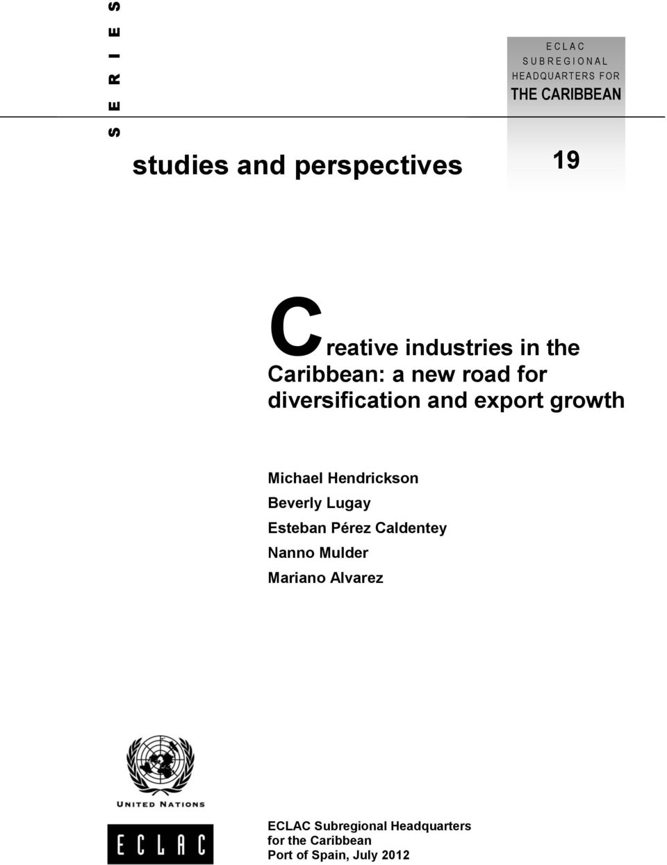 diversification and export growth Michael Hendrickson Beverly Lugay Esteban Pérez