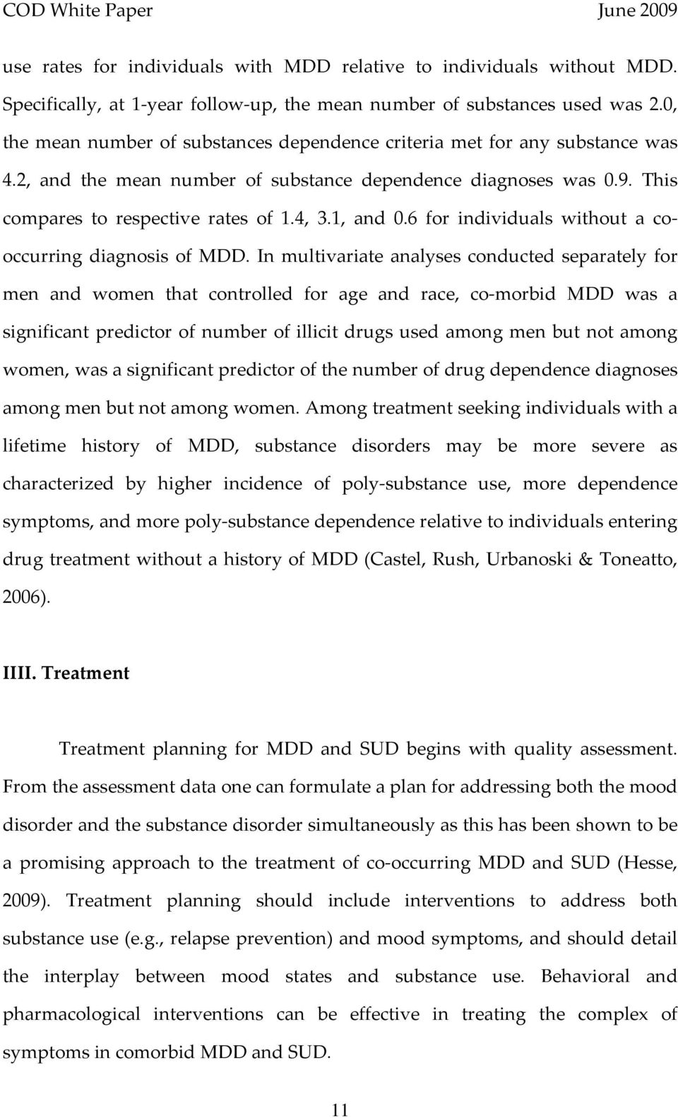6 for individuals without a cooccurring diagnosis of MDD.