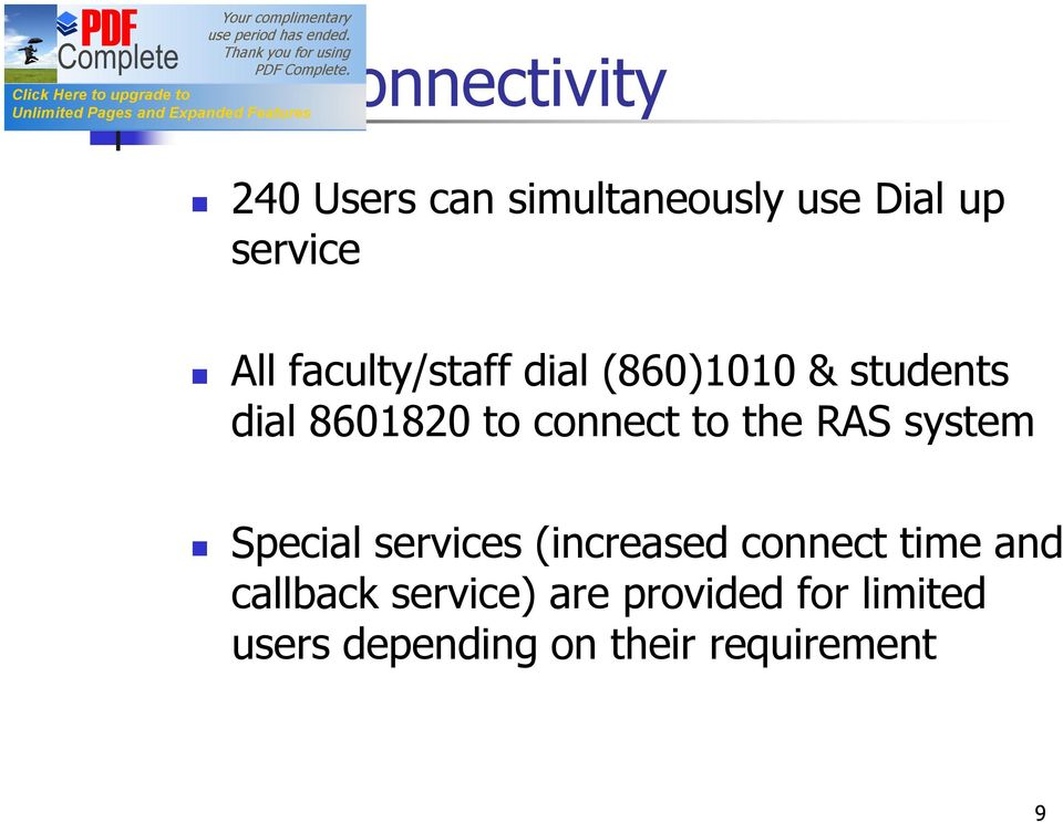 the RAS system Special services (increased connect time and callback
