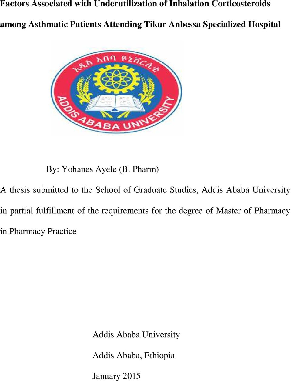 Pharm) A thesis submitted to the School of Graduate Studies, Addis Ababa University in partial