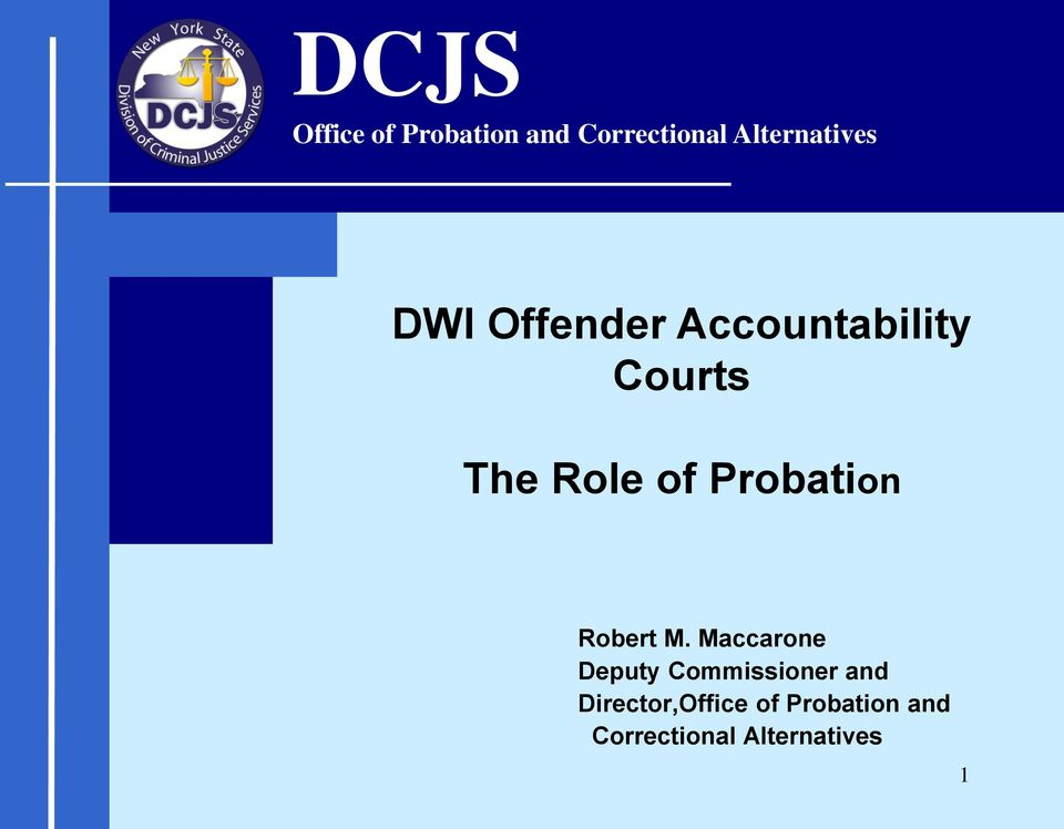 Role of Probation Robert M.