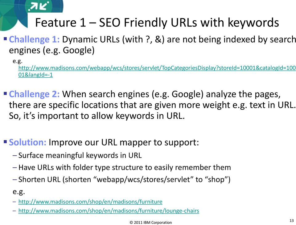 g. text in URL. So, it s important to allow keywords in URL.