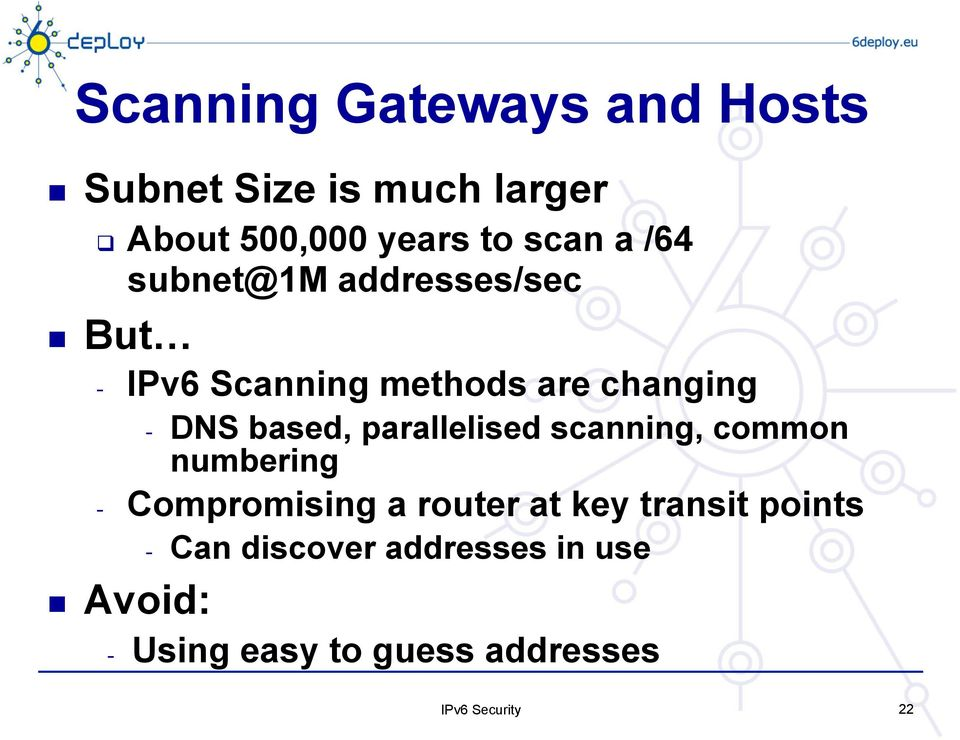 based, parallelised scanning, common numbering - Compromising a router at key