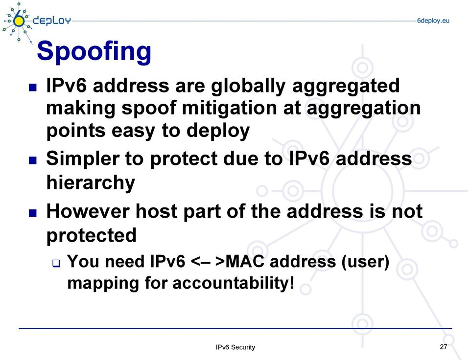 due to IPv6 address hierarchy However host part of the address is
