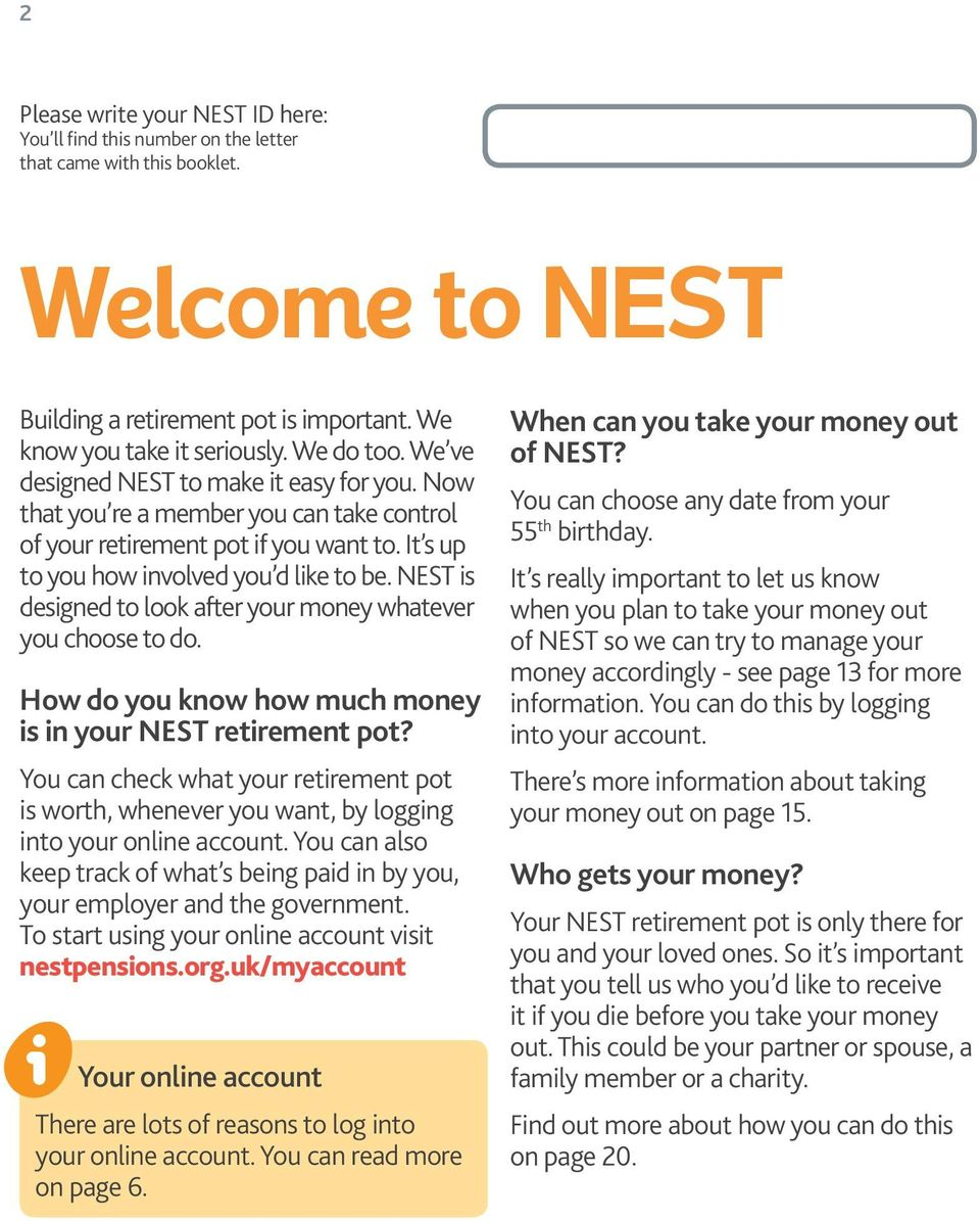 NEST is designed to look after your money whatever you choose to do. How do you know how much money is in your NEST retirement pot?
