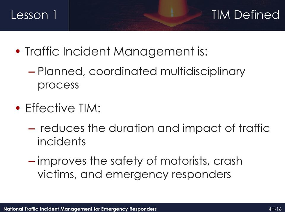 the duration and impact of traffic incidents improves the