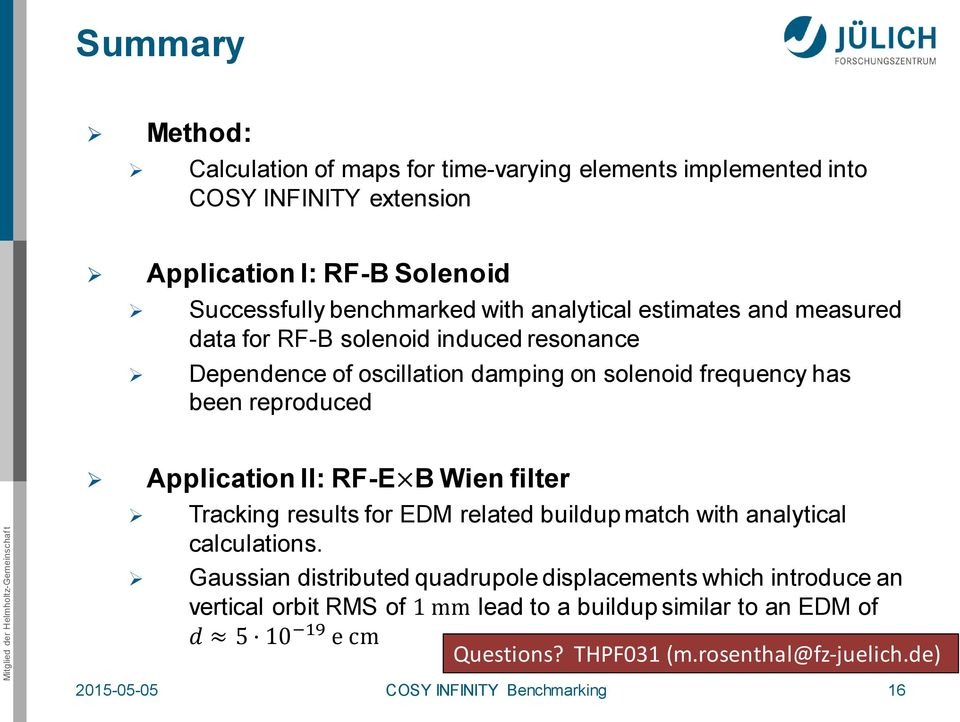 II: RF-E B Wien filter Tracking results for EDM related buildup match with analytical calculations.