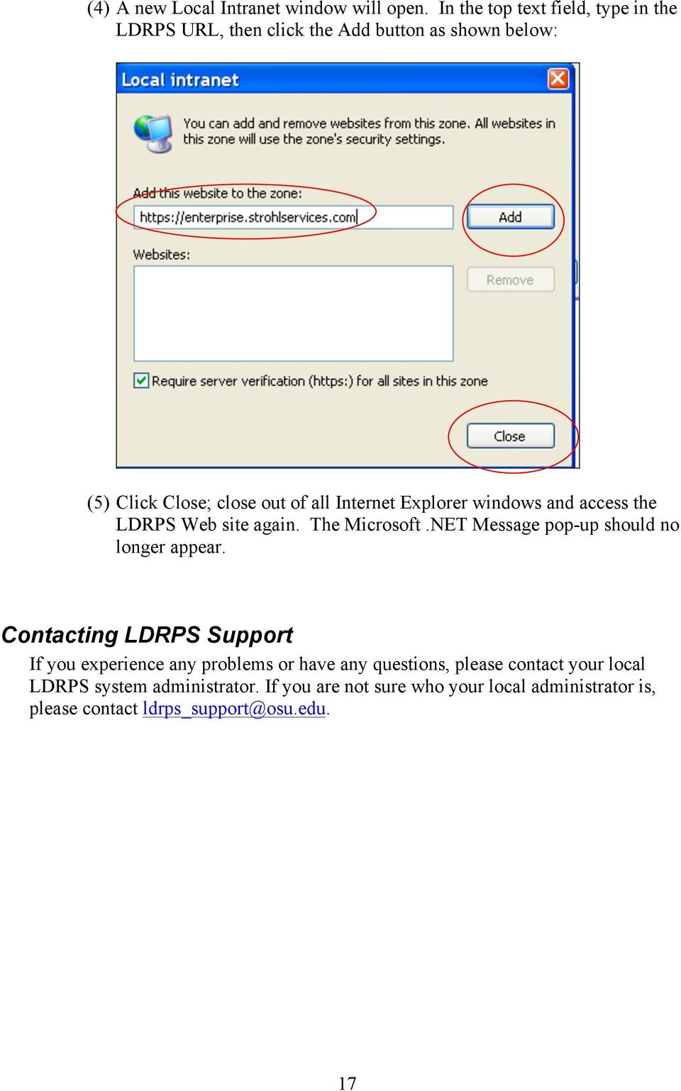 Internet Explorer windows and access the LDRPS Web site again. The Microsoft.NET Message pop-up should no longer appear.
