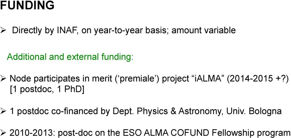 (2014-2015 +?) [1 postdoc, 1 PhD] 1 postdoc co-financed by Dept.