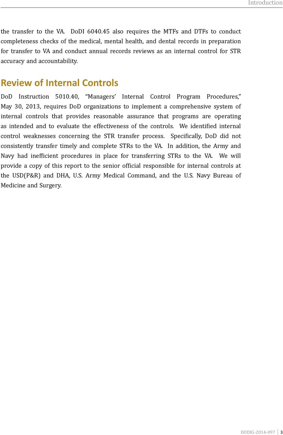 control for STR accuracy and accountability. Review of Internal Controls DoD Instruction 5010.