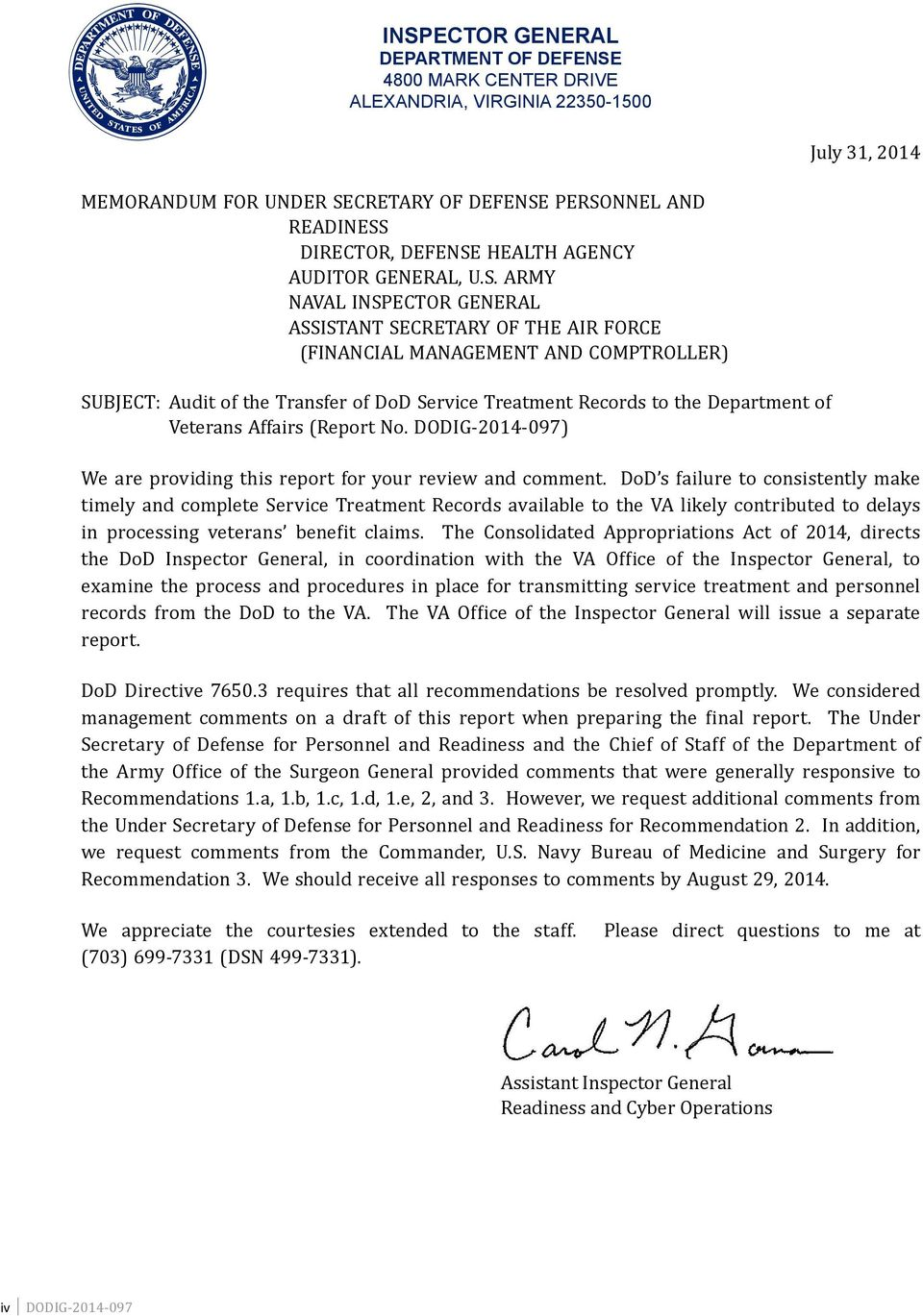 ARMY NAVAL INSPECTOR GENERAL ASSISTANT SECRETARY OF THE AIR FORCE (FINANCIAL MANAGEMENT AND COMPTROLLER) SUBJECT: Audit of the Transfer of DoD Service Treatment Records to the Department of Veterans