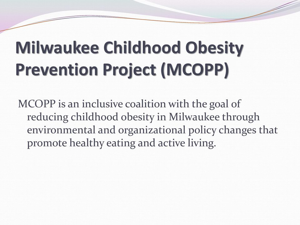 obesity in Milwaukee through environmental and organizational