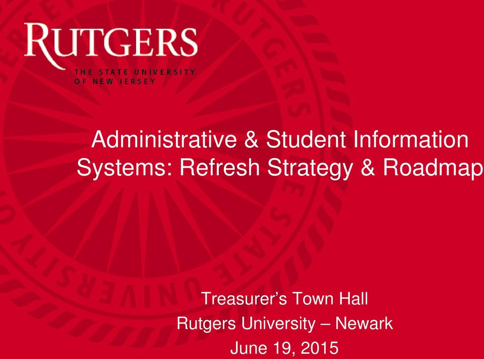 Strategy & Roadmap Treasurer s