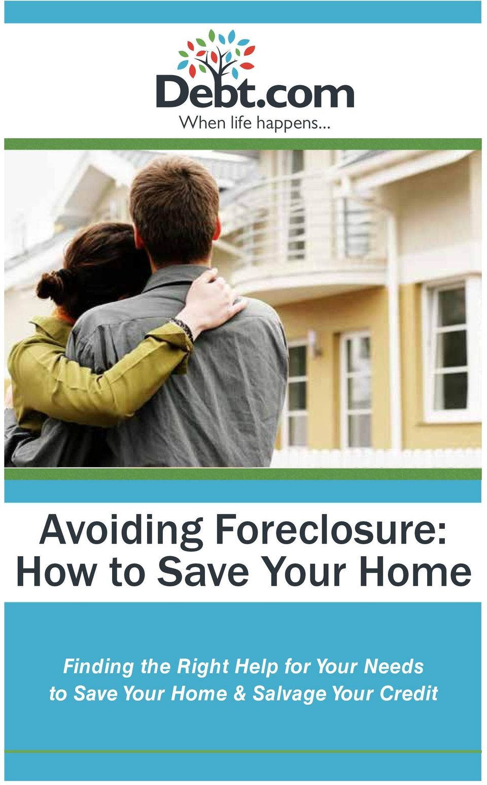 Save Your Home Finding the Right