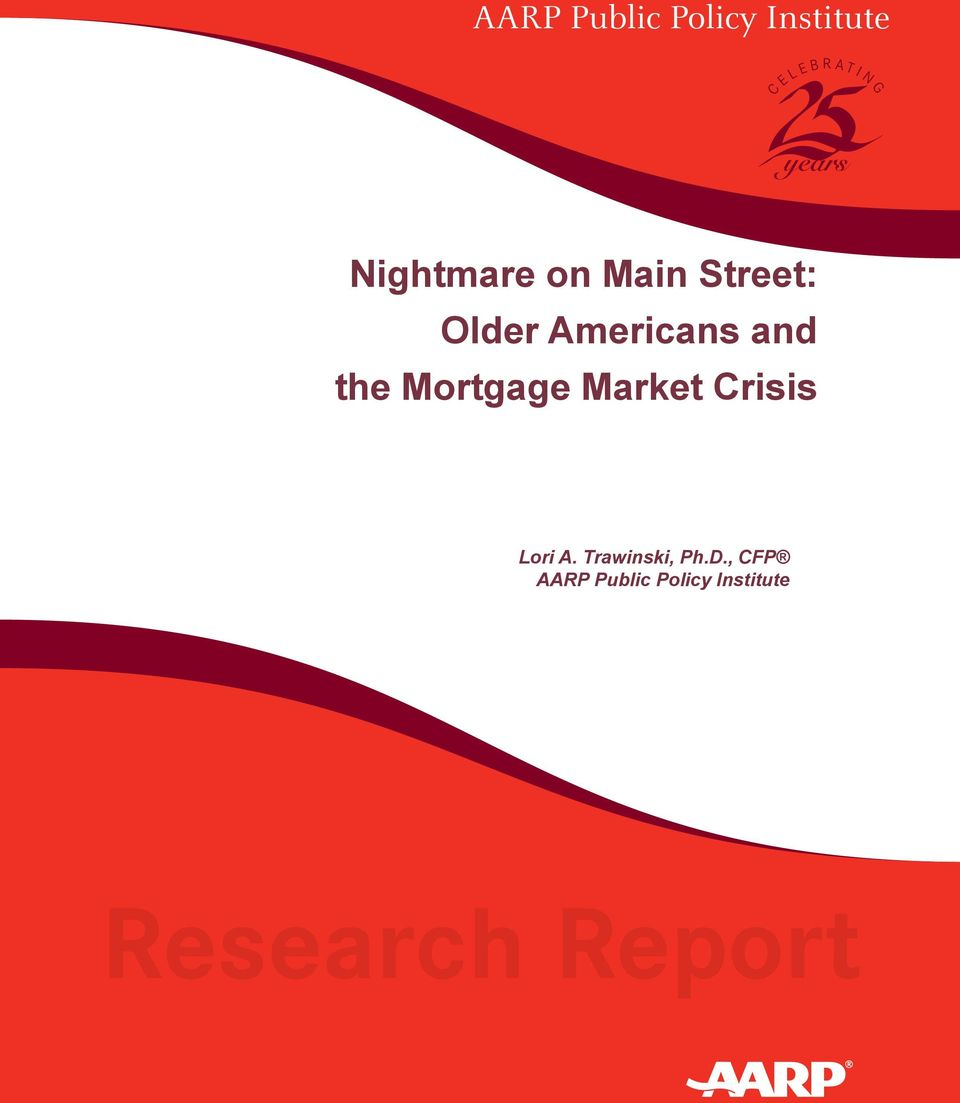 and the Mortgage Market Crisis Lori A.