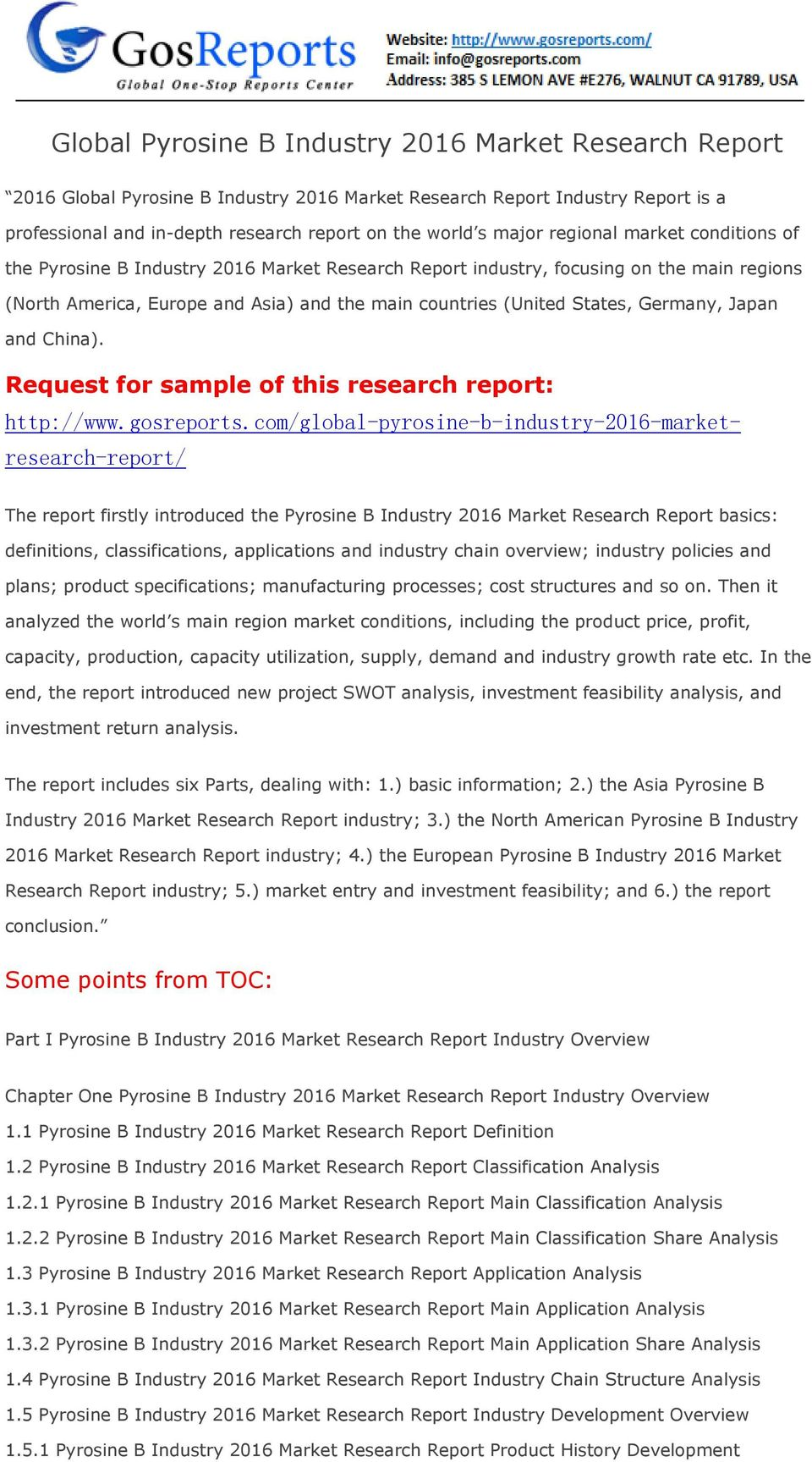 Germany, Japan and China). Request for sample of this research report: http://www.gosreports.