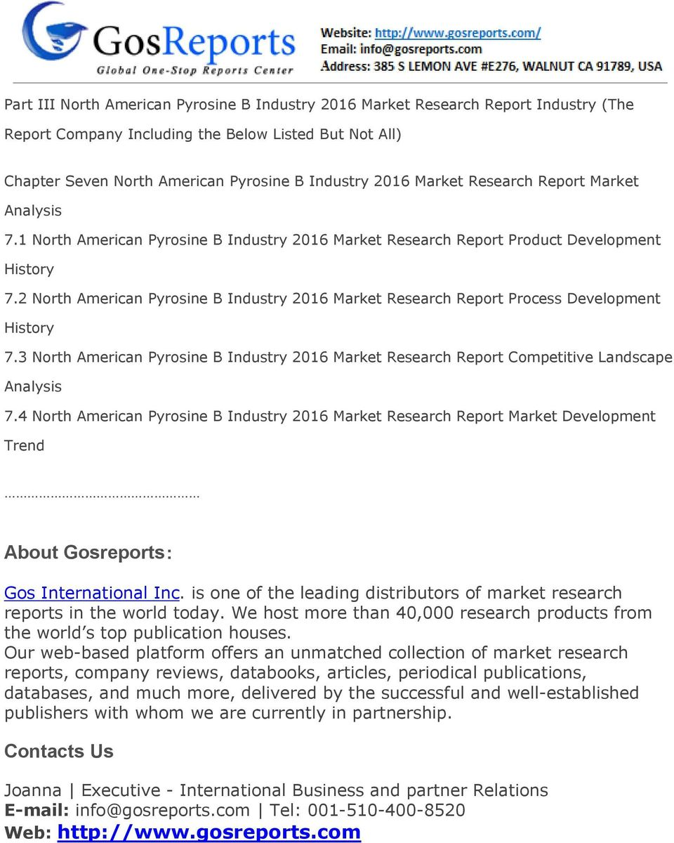 2 North American Pyrosine B Industry 2016 Market Research Report Process Development History 7.3 North American Pyrosine B Industry 2016 Market Research Report Competitive Landscape 7.