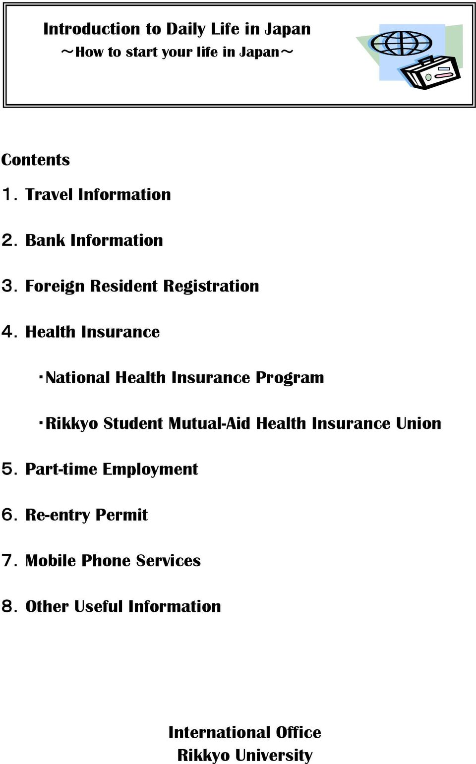 Health Insurance National Health Insurance Program Rikkyo Student Mutual-Aid Health Insurance