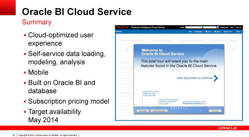 modeling, analysis Mobile Built on Oracle BI and