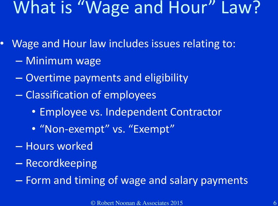 and eligibility Classification of employees Employee vs.