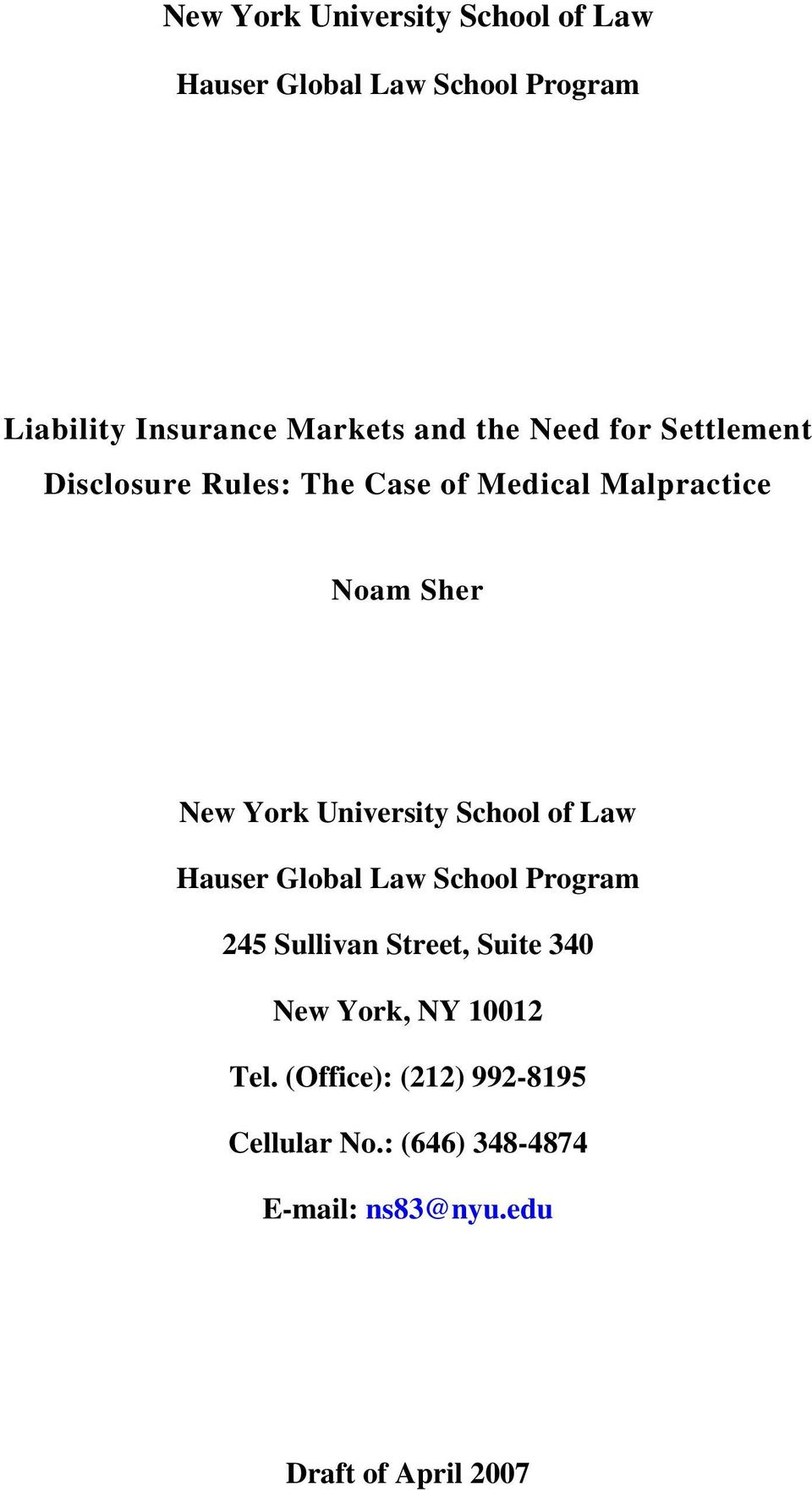 University School of Law Hauser Global Law School Program 245 Sullivan Street, Suite 340 New York,