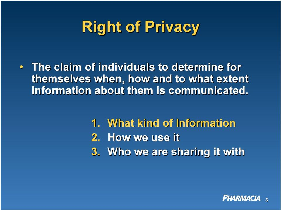 information about them is communicated. 1.
