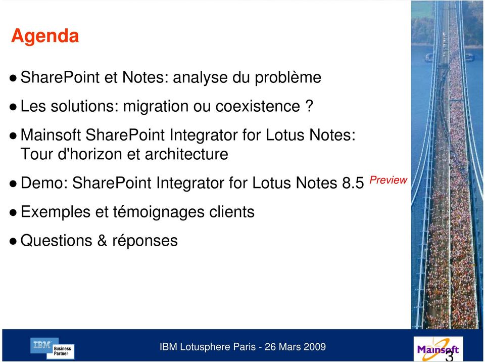 Mainsoft SharePoint Integrator for Lotus Notes: Tour d'horizon et