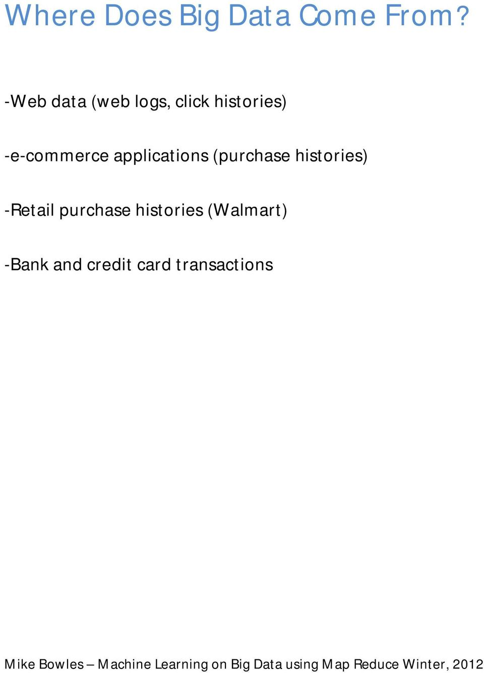 -e-commerce applications (purchase histories)