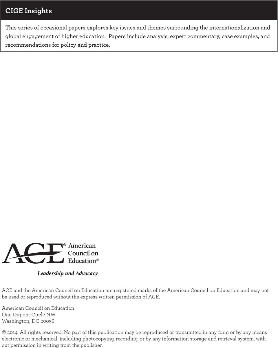 ACE and the American Council on Education are registered marks of the American Council on Education and may not be used or reproduced without the express written permission of ACE.