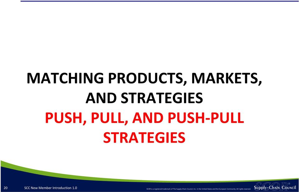 AND PUSH PULL STRATEGIES 20
