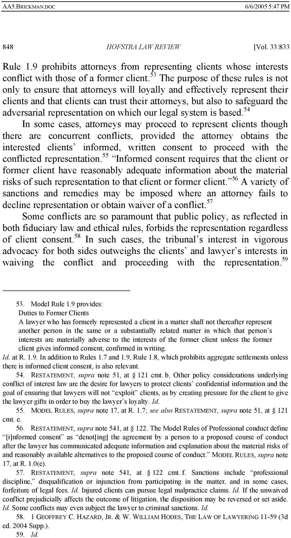 adversarial representation on which our legal system is based.