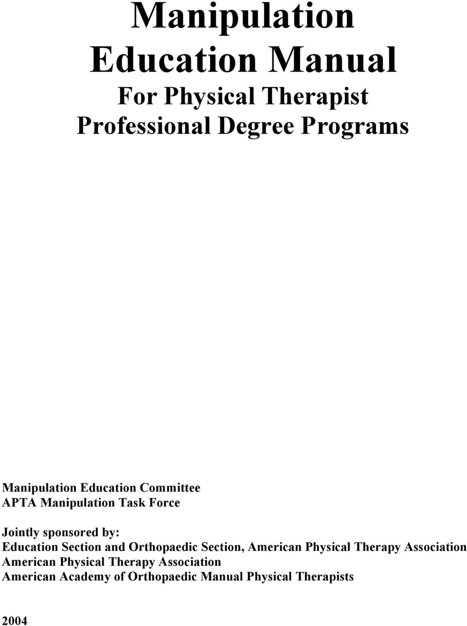 Education Section and Orthopaedic Section, American Physical Therapy Association