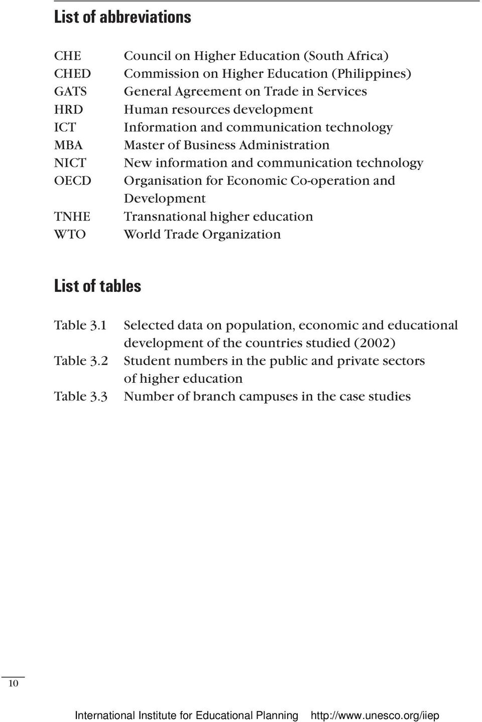 for Economic Co-operation and Development Transnational higher education World Trade Organization List of tables Table 3.1 Table 3.2 Table 3.