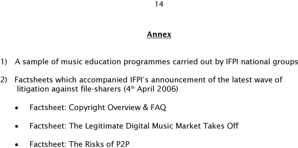 litigation against file-sharers (4 th April 2006) Factsheet: Copyright Overview &