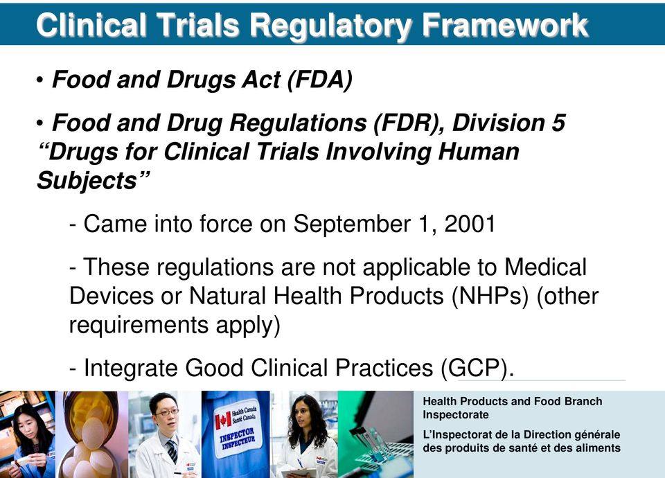 September 1, 2001 - These regulations are not applicable to Medical Devices or Natural