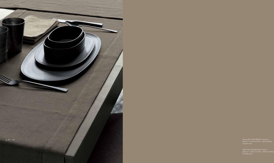 Surface in gress nero Table Neil 150x150 h50 in