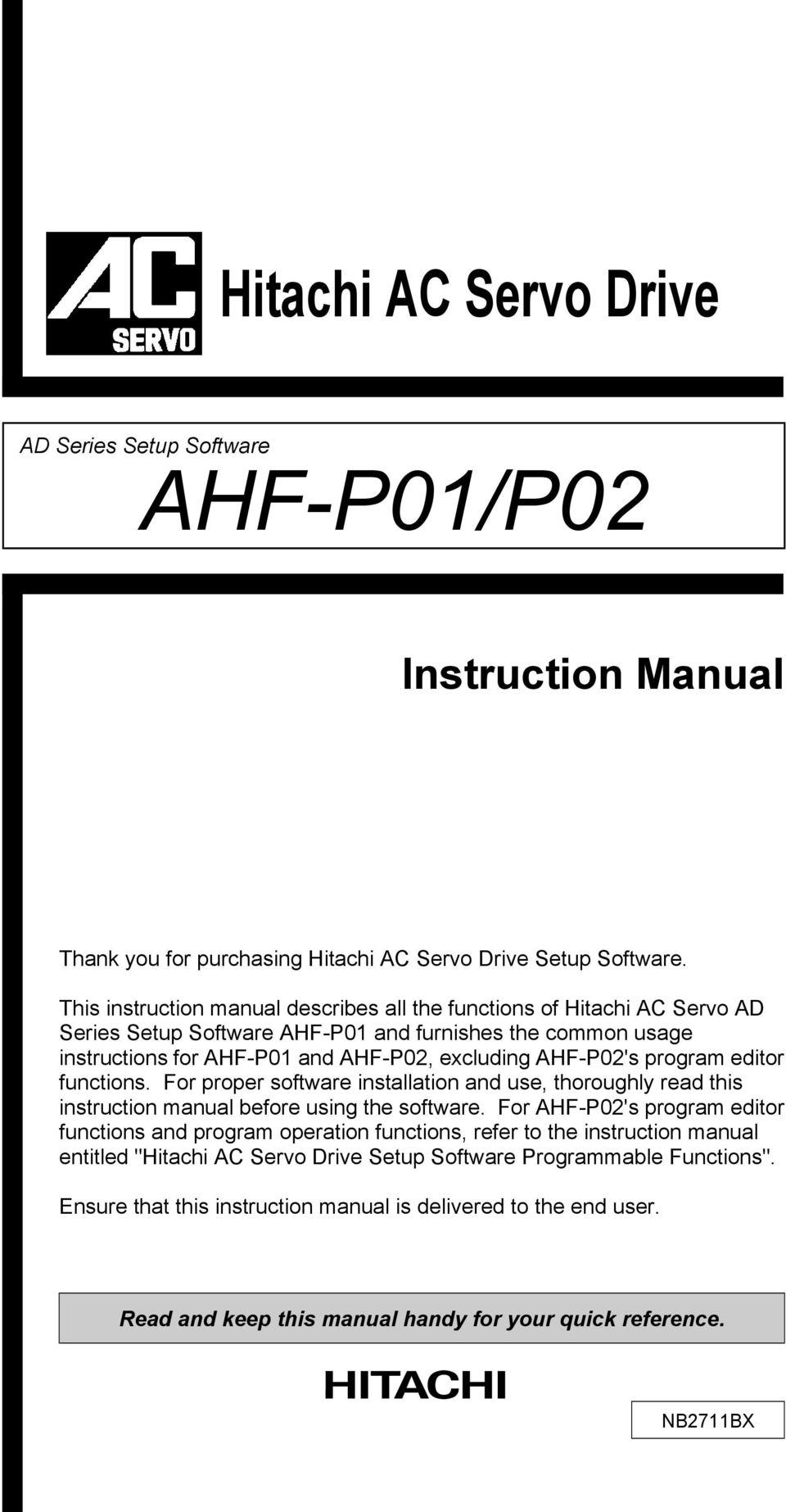 program editor functions. For proper software installation and use, thoroughly read this instruction manual before using the software.