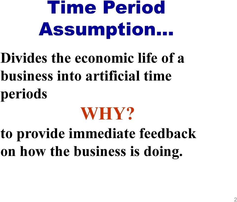 business into artificial time periods