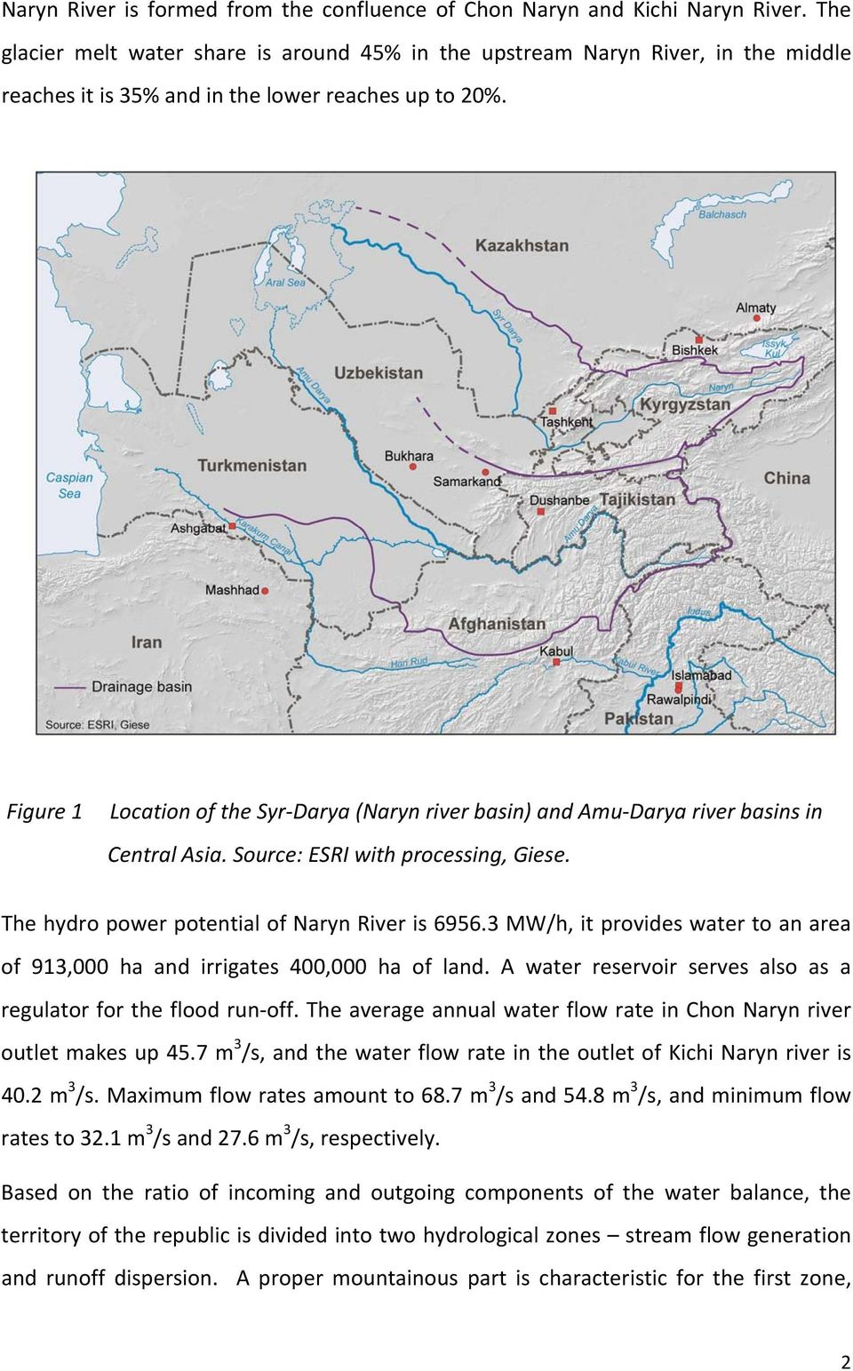 Figure 1 Location of the Syr Darya (Naryn river basin) and Amu Darya river basins in Central Asia. Source: ESRI with processing, Giese. The hydro power potential of Naryn River is 6956.