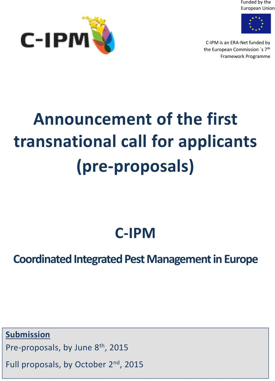 (pre-proposals) C-IPM Coordinated Integrated Pest Management in Europe