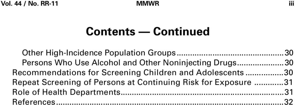 ..30 Persons Who Use Alcohol and Other Noninjecting Drugs.